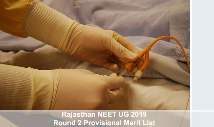 Rajasthan NEET UG 2019 Round 2 Provisional Merit List Today, How to